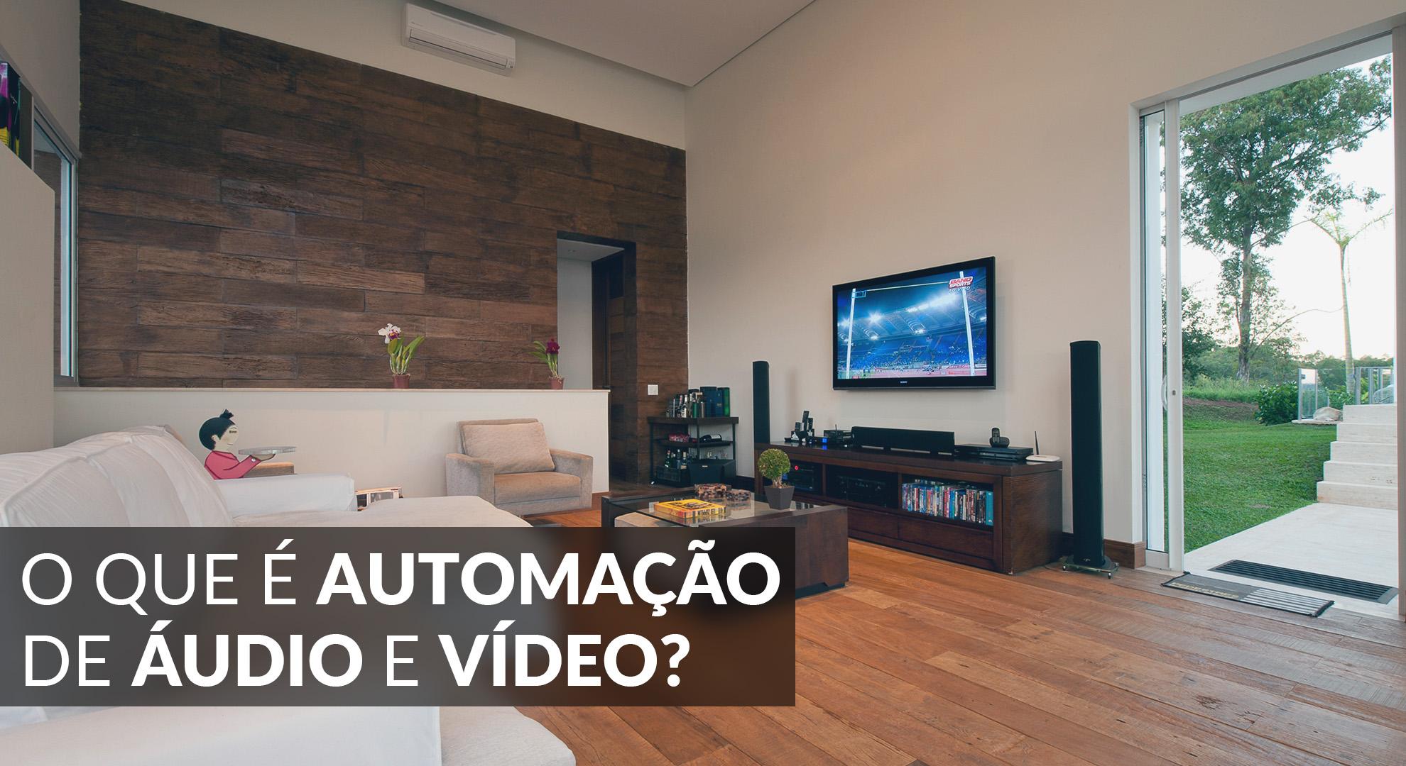 O Que É Automação de Áudio e Vídeo?